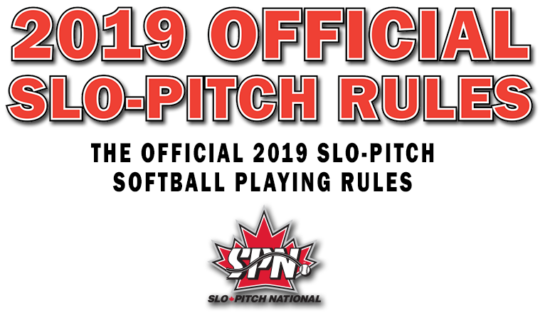 SPN 2019 Official Slo-Pitch Rule Book